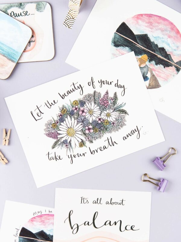 Colourful floral illustration with positive quote 'Let the beauty of your day take your breath away'