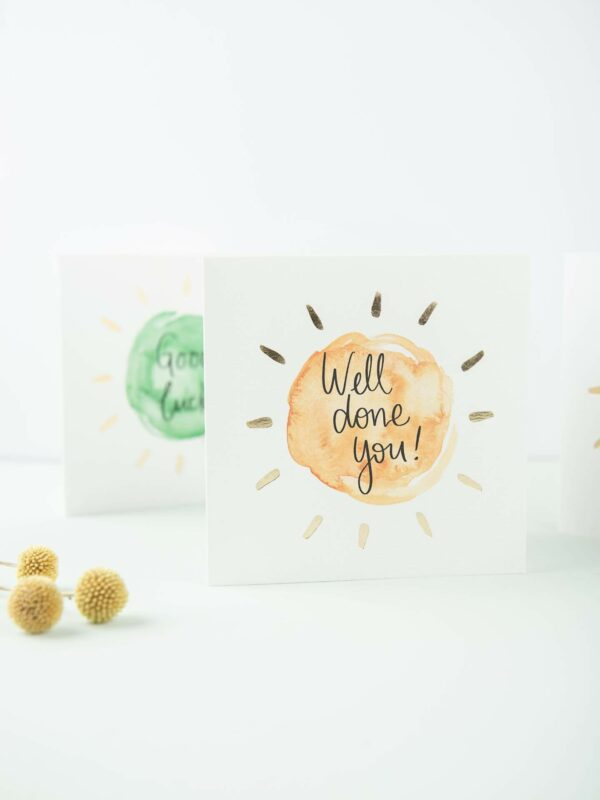 Greetings cards - well done you, good luck