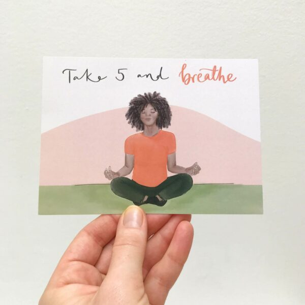 Illustrated meditation postcard with text 'Take 5 and breathe'