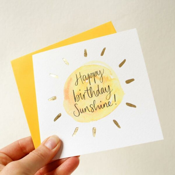 Sunshine happy birthday card with luxury gold foil detail