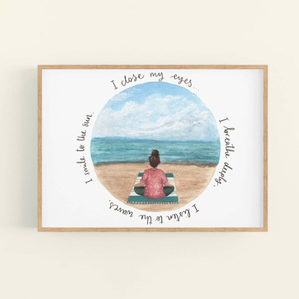 Meditating girl on a beach illustration in wooden frame, with positive quote 'I close my eyes... I breathe deeply, I listen to the waves, I smile to the sun.'